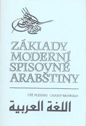 Základy moderní spisovné arabštiny                         (Díl 1)