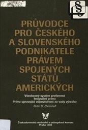 Průvodce pro českého a slovenského podnikatele právem Spojených států amerických