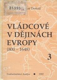 Vládcové v dějinách Evropy                         (Kniha 3)