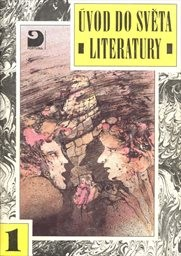 Úvod do světa literatury                         (Díl l)