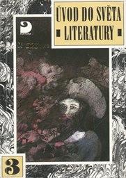 Úvod do světa literatury                         (Díl 3)