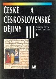České a československé dějiny                         (Díl 3)