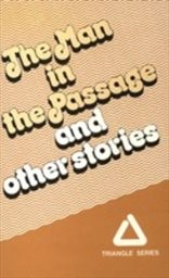 The Man in the Passage and other stories