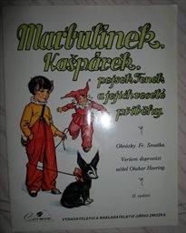Marbulínek, Kašpárek, pejsek Fenek a jejich veselé příběhy