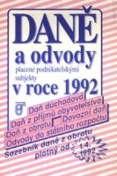 Daně a odvody placené podnikatelskými subjekty v roce 1992