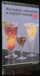Receptury míšených a teplých nápojů