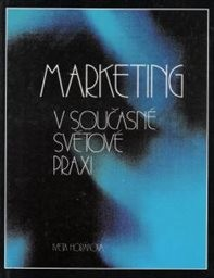 Marketing v současné světové praxi
