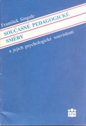 Současné pedagogické směry a jejich psychologické souvislosti