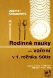 Rodinné nauky - vaření v l. ročníku SOUz