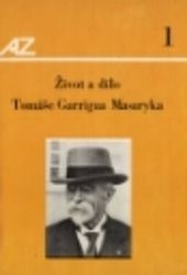 Život Tomáše Garrigua Masaryka