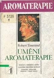 Umění aromaterapie
