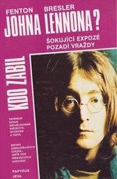 Kdo zabil Johna Lennona?