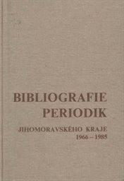 Bibliografie periodik Jihomoravského kraje 1966-1985