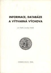 Informace, databáze a výtvarná výchova