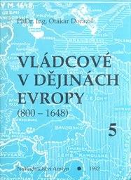 Vládcové v dějinách Evropy                         (Kniha 5)