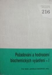 Požadování a hodnocení biochemických vyšetření                         (Část 1)
