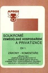 Soukromé zemědělské hospodaření a privatizace                         ([Část] 3)