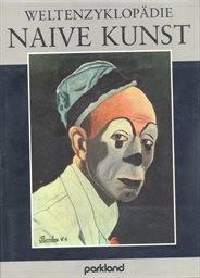 Weltenzyklopädie Naive Kunst