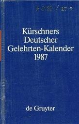 Kürschners Deutscher Gelehrten-Kalender 1987                         ([T. 2],)
