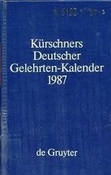Kürschners Deutscher Gelehrten-Kalender 1987                         ([T. 3],)