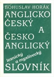 Anglicko-český a česko-anglický lesnický a myslivecký slovník