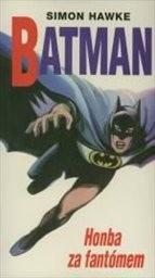 Batman: Honba za fantómem