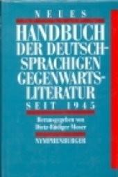 Neues Handbuch der deutschen Gegenwartsliteratur seit 1945