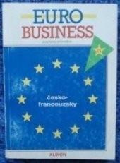 Jazykový průvodce Euro Business česko-francouzský