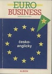 Jazykový průvodce Euro Business česko-anglický