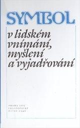 Symbol v lidském vnímání, myšlení a vyjadřování