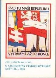 O samostatný československý stát 1914-1918