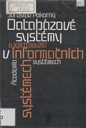 Databázové systémy a jejich použití v informačních systémech