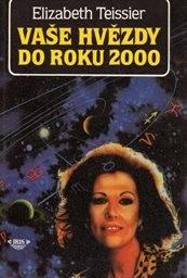 Vaše hvězdy do roku 2000