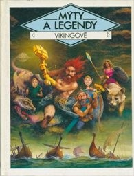 Mýty a legendy - Vikingové