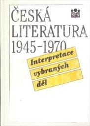 Česká literatura 1945-1970