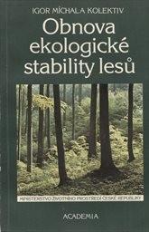 Obnova ekologické stability lesů