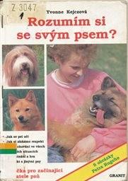 Rozumím si se svým psem?