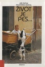 Život je pes...