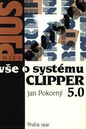 Vše o systému CLIPPER 5.0