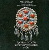 Šperky a ozdoby z mimoevropského světa