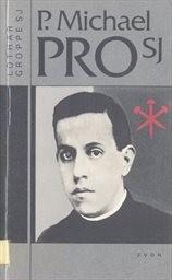 P. Michael Pro SJ