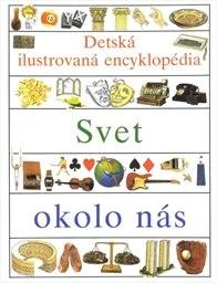 Dětská ilustrovaná encyklopedie                         ([Část] 4)