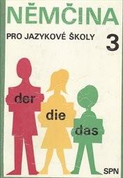 Němčina pro jazykové školy                         ([Díl] 3)