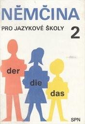 Němčina pro jazykové školy                         ([Díl] 2)