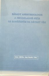 Základy anesteziologie a neodkladné péče se zaměřením na dětský věk