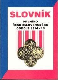Slovník prvního československého odboje 1914-18