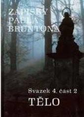 Zápisky Paula Bruntona                         (Sv. 4, Část 2)