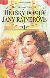 Dětský domov Jany Rajnerové