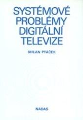 Systémové problémy digitální televize