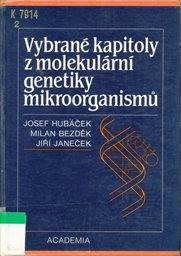 Vybrané kapitoly z molekulární genetiky mikroorganismů
